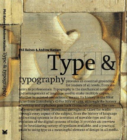 Type and Typography: Baines, Phil, Haslam, Andrew