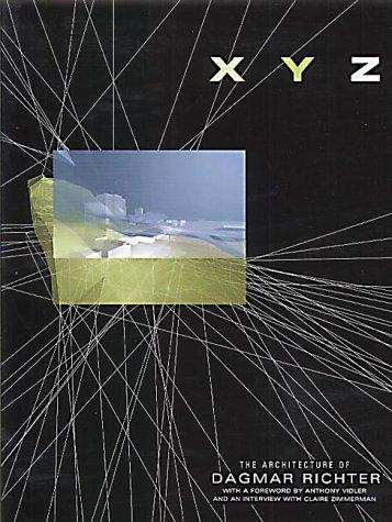 9781856692519: XYZ: The Architecture of Dagmar Richter