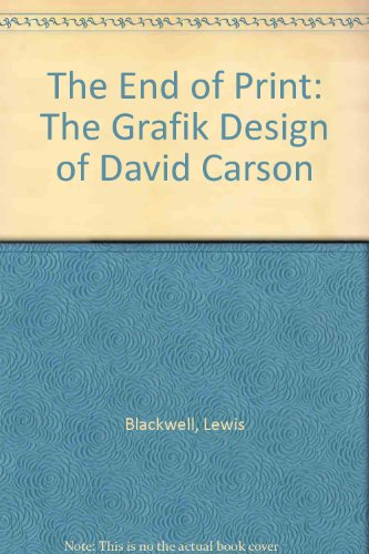9781856692649: The End of Print: The Grafik Design of David Carson
