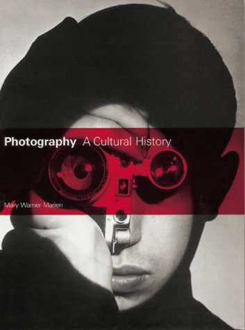 9781856692892: Photography: A Cultural History