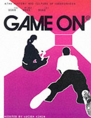 9781856693042: Game On: History and Culture of Video