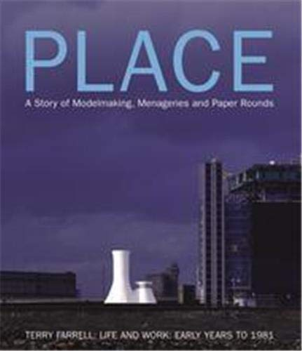 Place: A Story of Modelmaking: A Story: Farrell, Terry