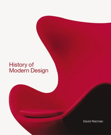 9781856693486: A History of Modern Design: Graphics and Products Since the Industrial Revolution