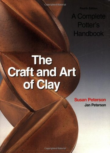 9781856693547: The Craft and Art of Clay: A Complete Potter's Handbook