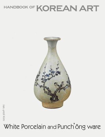 9781856693592: White Porcelain etc.(Hoka) (Handbooks of Korean Art)