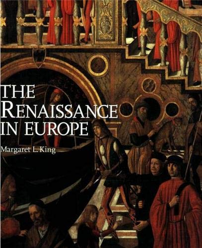The Renaissance in Europe: Margaret L. King