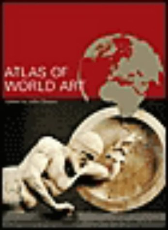 9781856693776: Atlas of World Art