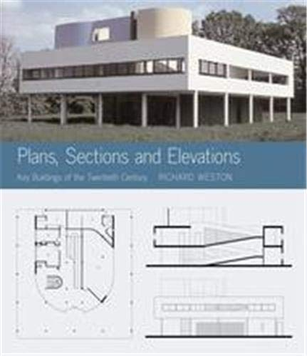 9781856693820: Plans, Sections and Elevations : Key Buildings of the Twentieth Century
