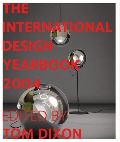 The International Design Yearbook: TOM (ED.) DIXON