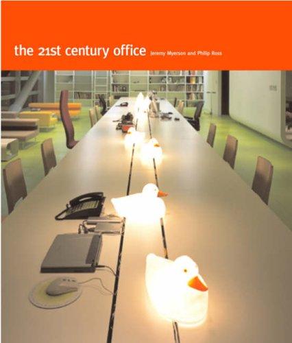 9781856693943: The 21st Century Office