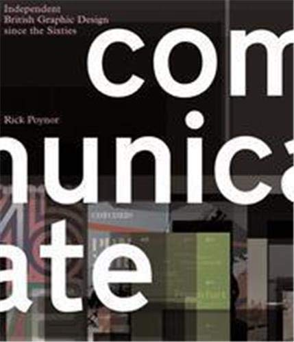 9781856694223: Communicate! Independent British Graphic Design Since the Sixties