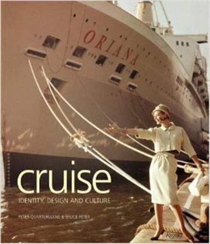 9781856694469: Cruise: Identity, Design and Culture (Identity Design & Culture)