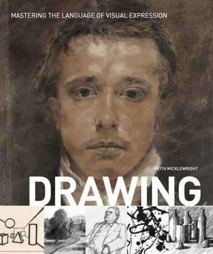 9781856694605: Drawing: Mastering the Language of Visual Expression