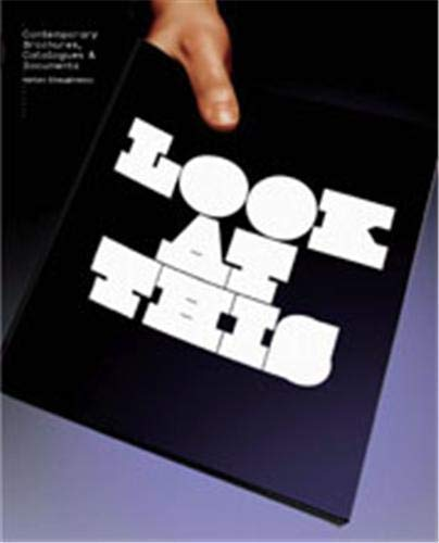 9781856694698: Look at This: Contemporary Brochures, Catalogues & Documents