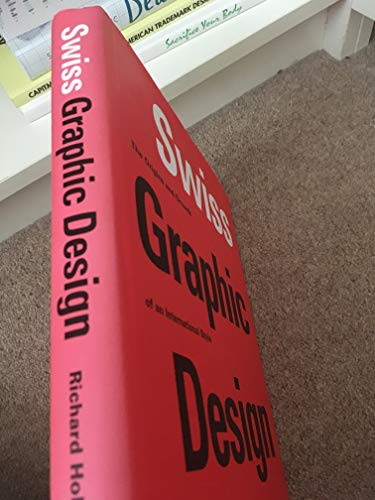 9781856694759: Swiss Graphic Design/Anglais: The Origins and Growth of an International Style, 1920-1965