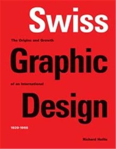 swiss graphic design (paperback) /anglais: Richard Hollis