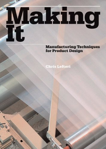 9781856695060: Making It (1st ed.) /Anglais: Manufacturing Techniques for Product Design