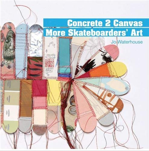 9781856695312: Concrete 2 Canvas: More Skateboarders Art