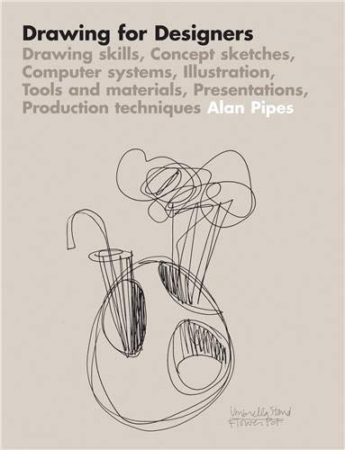 Drawing for Designers : Drawing Skills, Concept: Alan Pipes