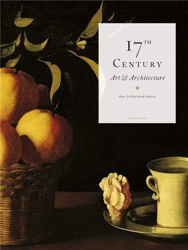 Seventeenth-century art & architecture.: Harris, Ann Sutherland: