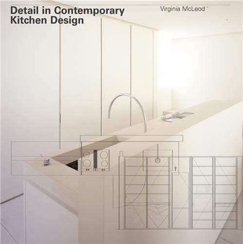 Detail In Contemporary Kitchen Design By Virginia McLeod