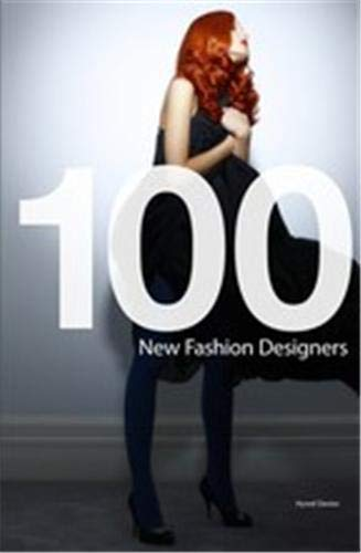 9781856695718: 100 New Fashion Designers
