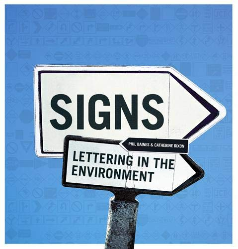 9781856695763: Signs: Lettering in the Environment