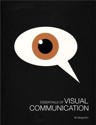 Essentials of Visual Communication: Bergstrà m, Bo