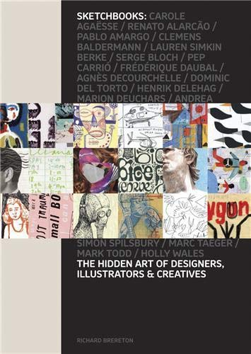 9781856695824: Sketchbooks: The Hidden Art of Designers, Illustrators, & Creatives