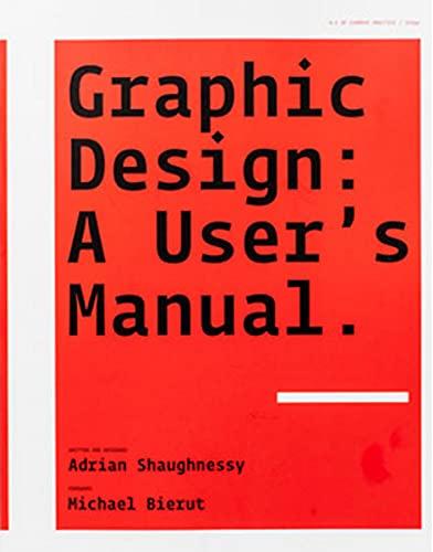 9781856695916: Graphic Design: A User's Manual