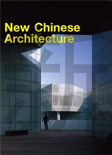 new Chinese architecture: Collectif
