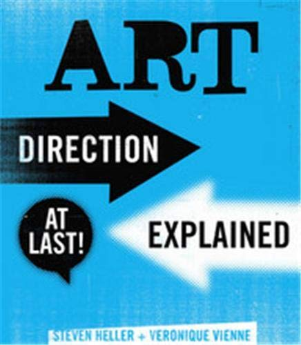 Art Direction Explained, At Last! (1856696243) by Steven Heller; Veronique Vienne