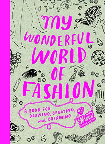 9781856696326 My Wonderful World Of Fashion A Book For Drawing Creating And Dreaming