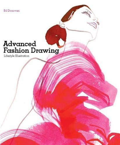 9781856696487: Advanced Fashion Drawing: Lifestyle Illustration