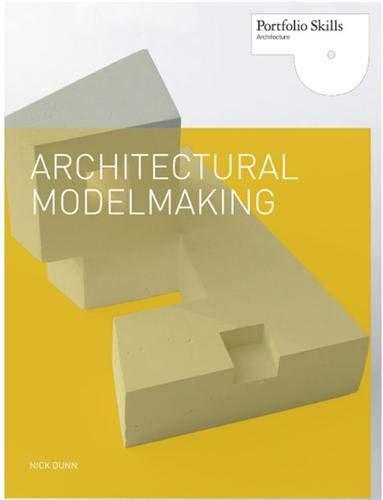9781856696708: Architectural Modelmaking (Portfolio Skills. Architecture)