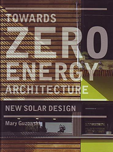 9781856696784: Towards Zero-Energy Architecture: New Solar Design