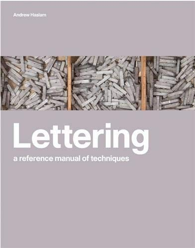 9781856696869: Lettering: A Reference Manual of Techniques