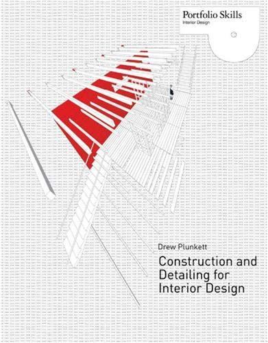 9781856696890: Construction and Detailing for Interior Design (Portfolio Skills)