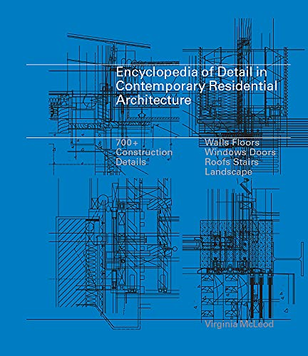 Encyclopedia of Detail in Contemporary Residential Architecture: McLeod, Virginia