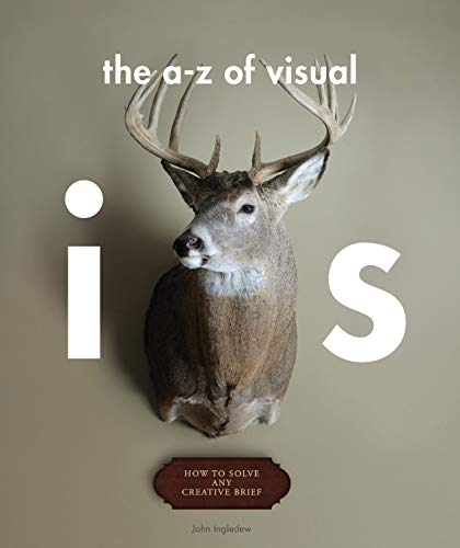 9781856697149: An A-Z of Visual Ideas: How to Solve Any Creative Brief