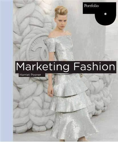 9781856697231: Marketing Fashion: Portfolio Series (Portfolio (Laurence King))