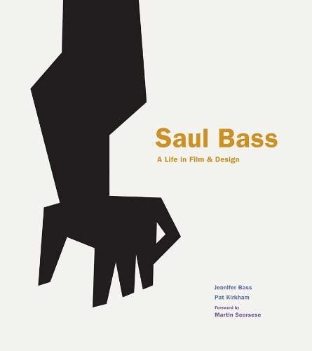 9781856697521: Saul Bass : A Life in Film & Design