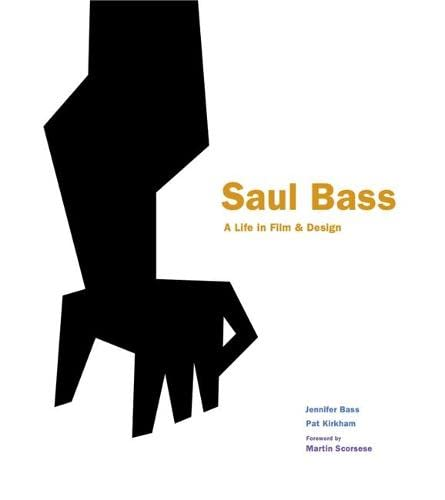 9781856697521: Saul Bass: A Life in Film and Design