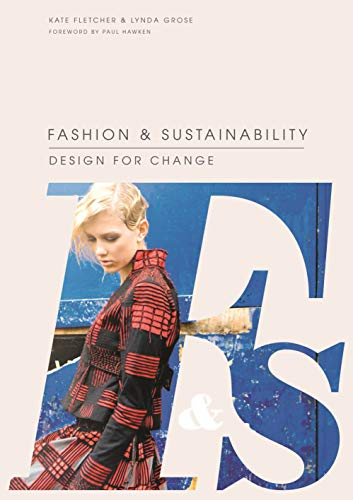 9781856697545: Fashion and Sustainability: Design for Change