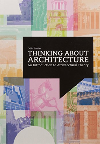 9781856697552: Thinking about Architecture: An Introduction to Architectural Theory