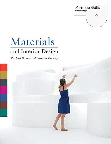 Materials and Interior Design (Portfolio Skills: Interior Design): Farrelly, Lorraine; Brown, ...