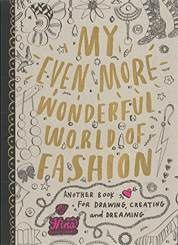 9781856697606: My Even More Wonderful World of Fashion: Another Book for Drawing, Creating and Dreaming