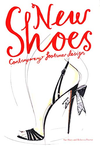 9781856697675: New Shoes: Contemporary Footwear Design
