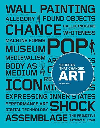 9781856697958: 100 Ideas that Changed Art