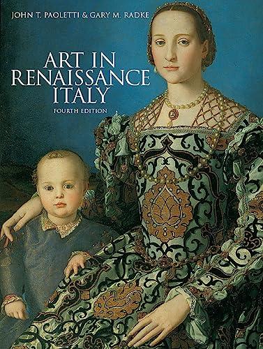 9781856697972: Art in Renaissance Italy. John T. Paoletti & Gary M. Radke